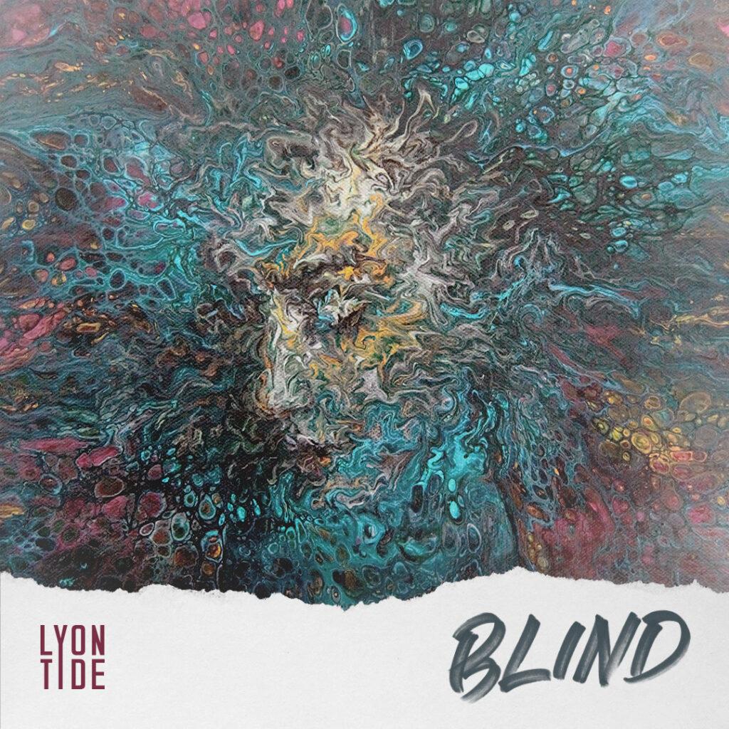 Lyon Tide - Blind
