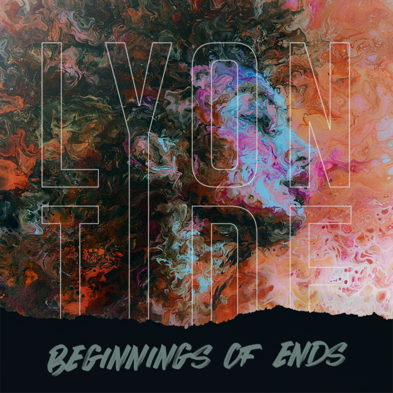Lyon Tide - Beginnings of Ends